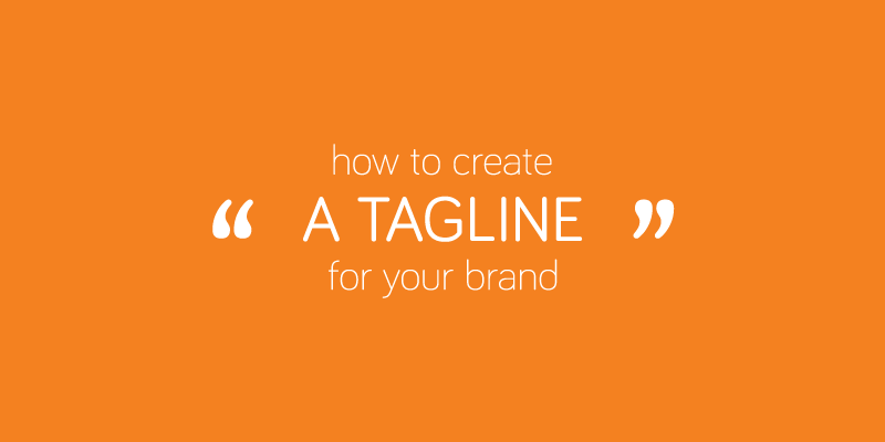 Branding: Assignment #4  Your tagline: one of the most important ads you'll ever create